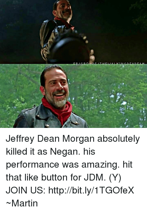 Martin, Memes, and Amaz: Jeffrey Dean Morgan absolutely killed it as Negan. his performance was amazing. hit that like button for JDM. (Y)  JOIN US: http://bit.ly/1TGOfeX ~Martin