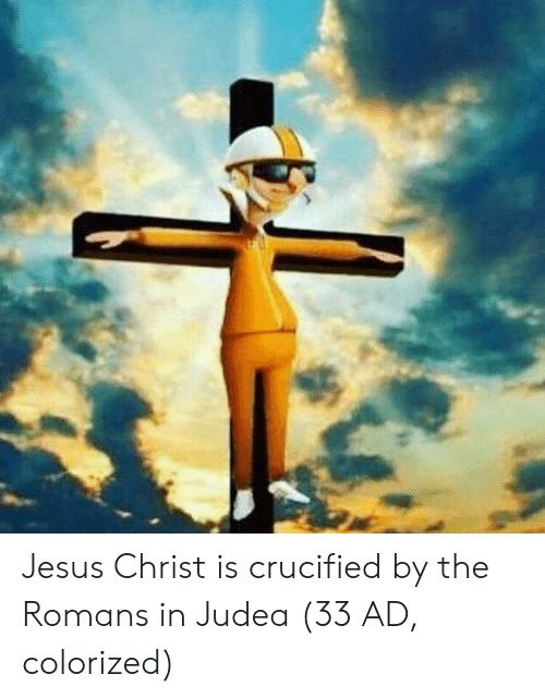 Jesus, Jesus Christ, and Romans: Jesus Christ is crucified by the Romans in Judea (33 AD, colorized)