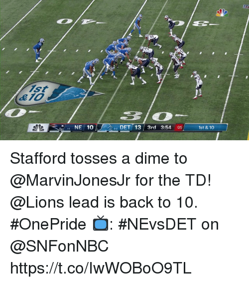 Memes, Lions, and Back: Ji  310  NE 10  02 DET 13/ 3rd 3:54 :05  1st & 10 Stafford tosses a dime to @MarvinJonesJr for the TD!  @Lions lead is back to 10. #OnePride  📺: #NEvsDET on @SNFonNBC https://t.co/IwWOBoO9TL