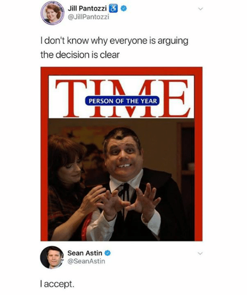 Dank, 🤖, and Sean Astin: Jill Pantozzi  @JillPantozzi  I don't know why everyone is arguing  the decision is clear  PERSON OF THE YEAR  Sean Astin  @SeanAstin  l accept.