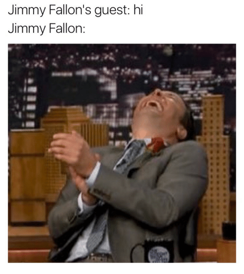 Jimmy Fallon, Jimmy, and Fallon: Jimmy Fallon's guest: hi  Jimmy Fallon