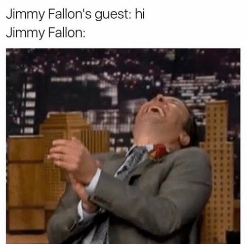 Jimmy and Guest: Jimmy Fallon's guest: hi  Jimmy Fallorn: