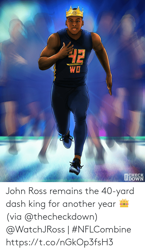 john: John Ross remains the 40-yard dash king for another year 👑 (via @thecheckdown)  @WatchJRoss | #NFLCombine https://t.co/nGkOp3fsH3