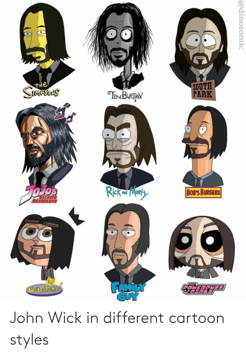 john: John Wick in different cartoon styles