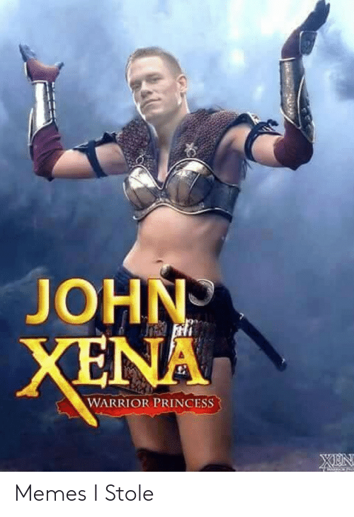 warrior: JOHN  XENA  WARRIOR PRINCESS Memes I Stole