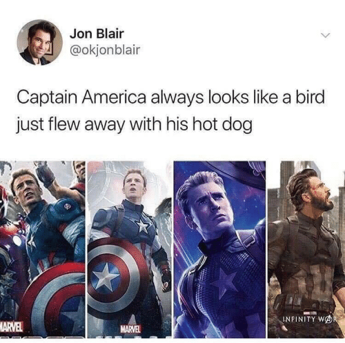 America, Infinity, and Marvel: Jon Blair  @okjonblair  Captain America always looks like a bird  just flew away with his hot dog  INFINITY WOR  MARVEL  MARVEL