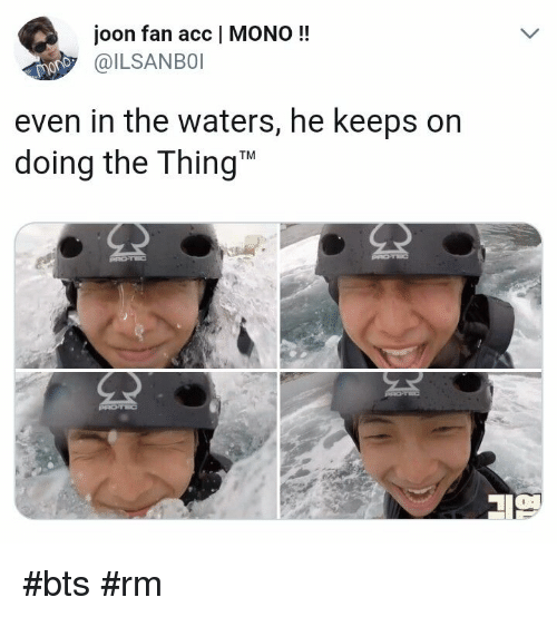 mono: joon fan acc   MONO!!  ILSANBOI  even in the waters, he keeps on  doing the Thing #bts #rm