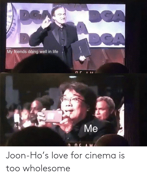 Wholesome: Joon-Ho's love for cinema is too wholesome