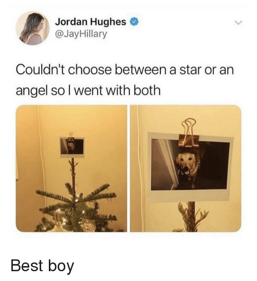 Angel, Best, and Jordan: Jordan Hughes  @JayHillary  Couldn't choose between a star or an  angel so l went with both  s? Best boy
