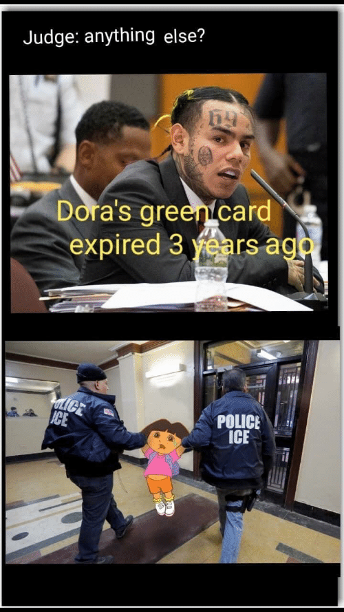 Police, Ice, and Judge: Judge: anything else?  Dora's green card  expired 3 years aga  ULICE  ICE  POLICE  ICE