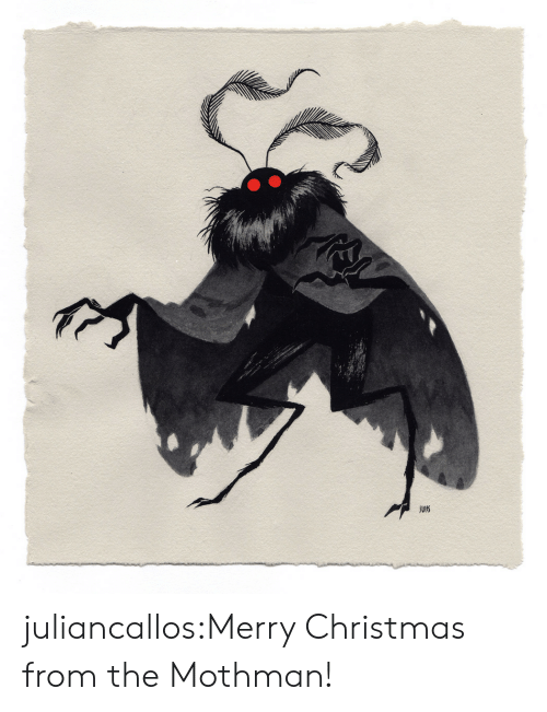 Christmas, Tumblr, and Blog: JUeS juliancallos:Merry Christmas from the Mothman!