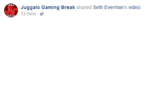Break, Video, and Juggalo: Juggalo Gaming Break shared Seth Everman's video  13 mins