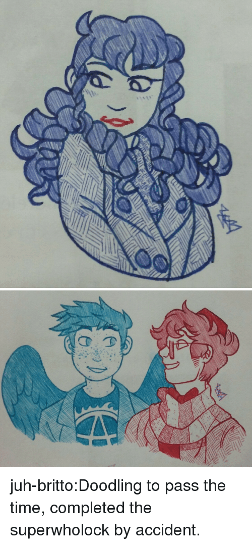 Superwholock: juh-britto:Doodling to pass the time, completed the superwholock by accident.