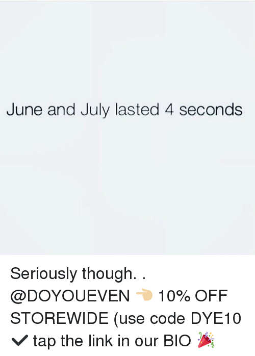 Gym, Link, and The Link: June and July lasted 4 seconds Seriously though. . @DOYOUEVEN 👈🏼 10% OFF STOREWIDE (use code DYE10 ✔️ tap the link in our BIO 🎉
