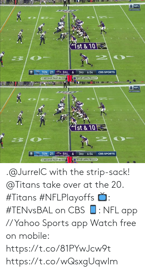 Free: .@JurrelC with the strip-sack!  @Titans take over at the 20. #Titans #NFLPlayoffs  📺: #TENvsBAL on CBS 📱: NFL app // Yahoo Sports app Watch free on mobile: https://t.co/81PYwJcw9t https://t.co/wQsxgUqwIm
