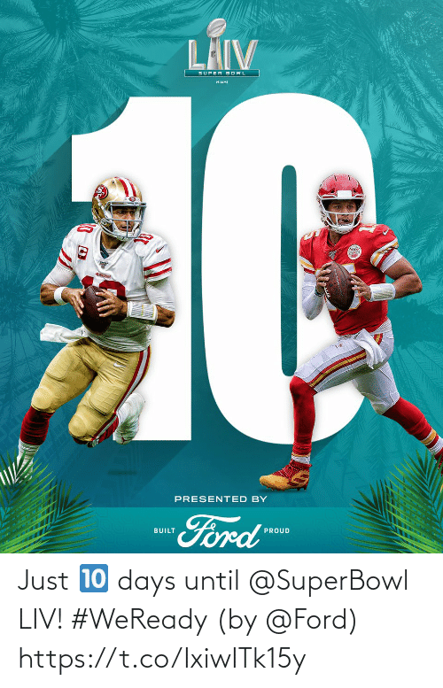 Https T: Just 🔟 days until @SuperBowl LIV! #WeReady  (by @Ford) https://t.co/IxiwITk15y
