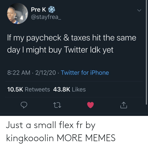 Dank, Flexing, and Memes: Just a small flex fr by kingkooolin MORE MEMES