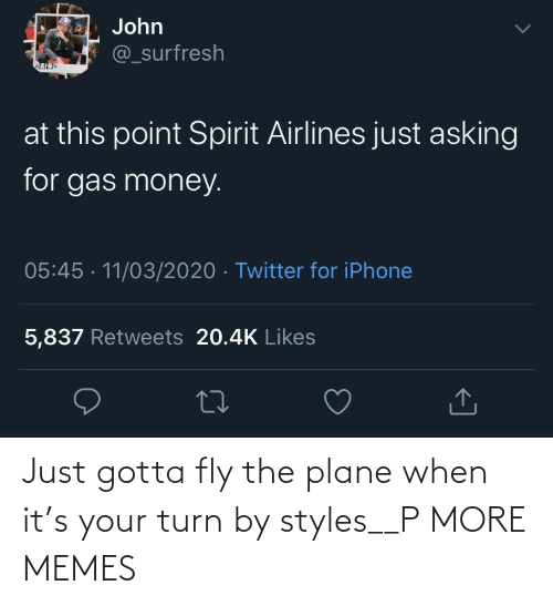 plane: Just gotta fly the plane when it's your turn by styles__P MORE MEMES