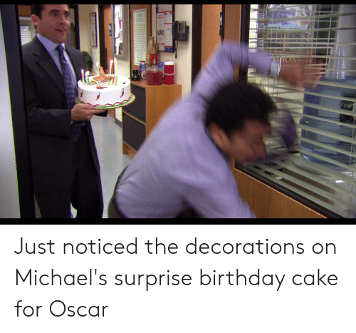 Just Noticed The Decorations On Michaels Surprise Birthday Cake For