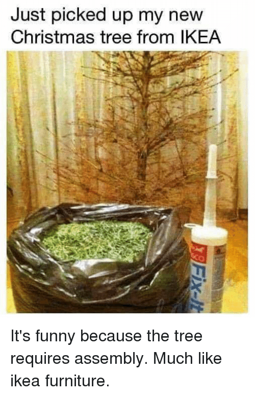 Just Picked Up My New Christmas Tree From Ikea It S Funny Because