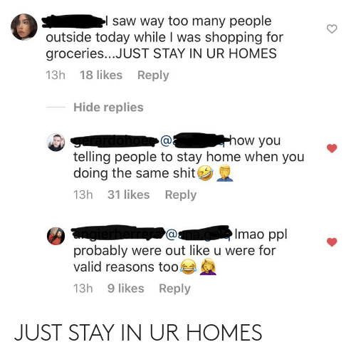 Stay In: JUST STAY IN UR HOMES