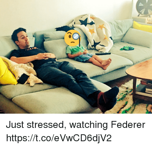 Memes, 🤖, and Federer: Just stressed, watching Federer https://t.co/eVwCD6djV2