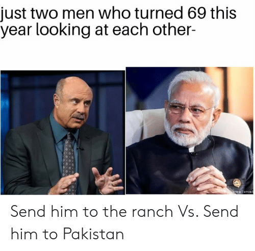 Reddit, Pakistan, and Looking: just two men who turned 69 this  year looking at each other-  Zare- ancee Send him to the ranch Vs. Send him to Pakistan