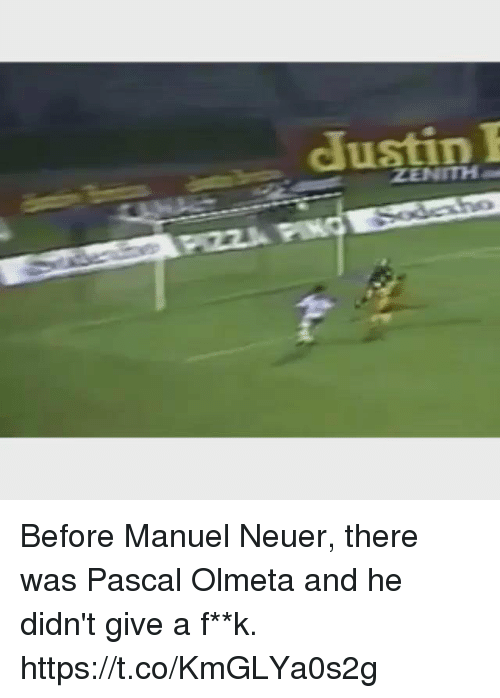 Soccer, Ping, and Pascal: JustinI  ZENITH  PZZA PING Before Manuel Neuer, there was Pascal Olmeta and he didn't give a f**k. https://t.co/KmGLYa0s2g