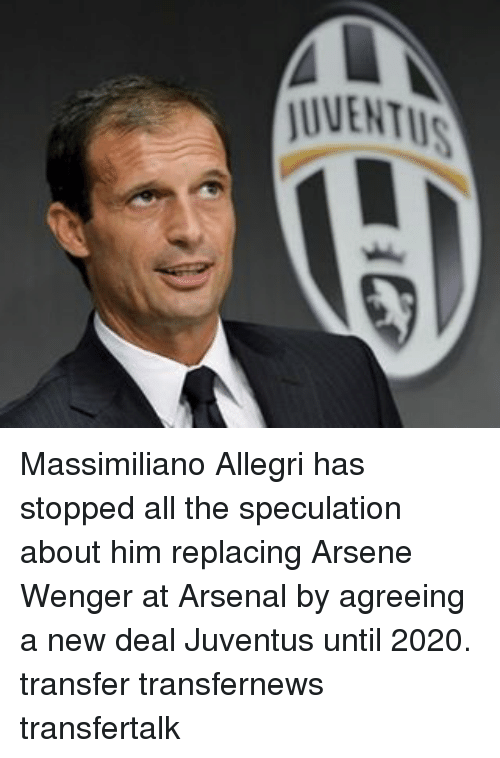new deal: JUVENTUS Massimiliano Allegri has stopped all the speculation about him replacing Arsene Wenger at Arsenal by agreeing a new deal Juventus until 2020. transfer transfernews transfertalk