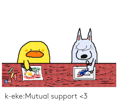 support: k-eke:Mutual support <3