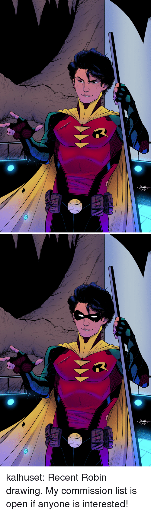 Target, Tumblr, and Blog: kalhuset:  Recent Robin drawing.  My commission list is open if anyone is interested!