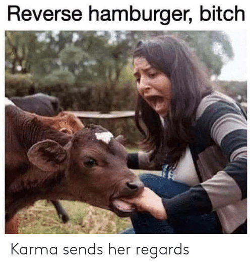 regards: Karma sends her regards