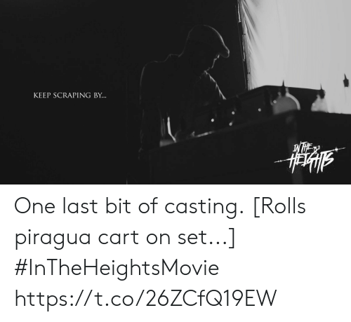 Memes, 🤖, and One: KEEP SCRAPING BY... One last bit of casting. [Rolls piragua cart on set...] #InTheHeightsMovie https://t.co/26ZCfQ19EW