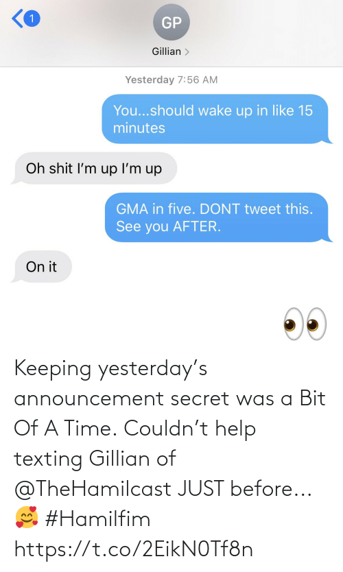 yesterday: Keeping yesterday's announcement secret was a Bit Of A Time. Couldn't help texting Gillian of @TheHamilcast JUST before...🥰 #Hamilfim https://t.co/2EikN0Tf8n