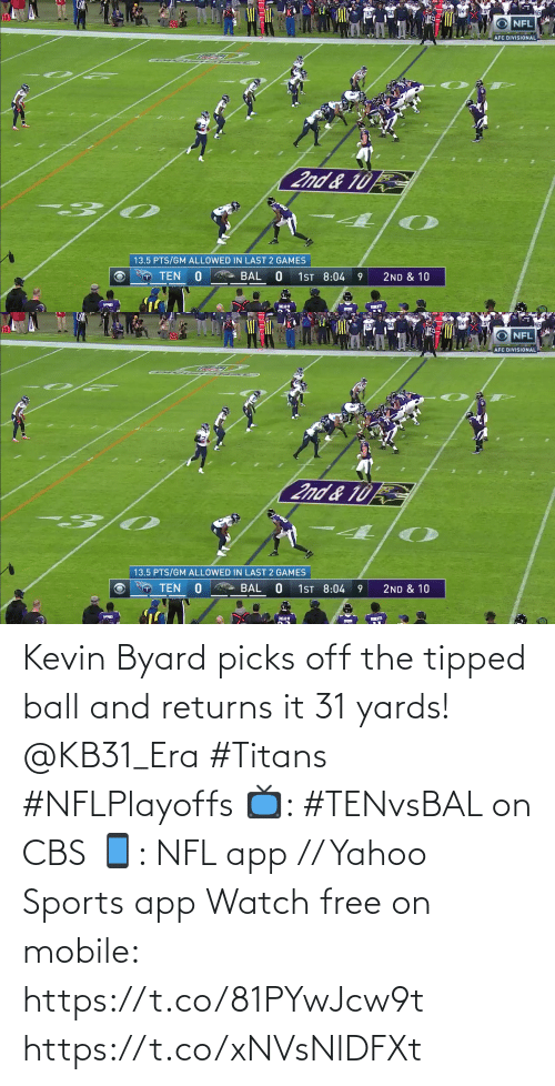Free: Kevin Byard picks off the tipped ball and returns it 31 yards! @KB31_Era #Titans #NFLPlayoffs  📺: #TENvsBAL on CBS 📱: NFL app // Yahoo Sports app Watch free on mobile: https://t.co/81PYwJcw9t https://t.co/xNVsNlDFXt