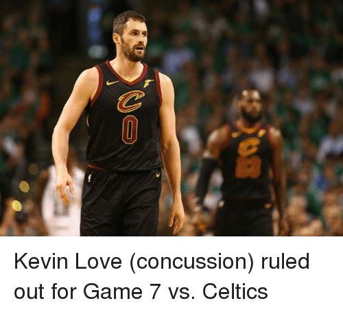 Concussion: Kevin Love (concussion) ruled out for Game 7 vs. Celtics