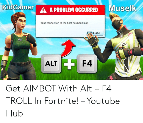 get aimbot with alt f4