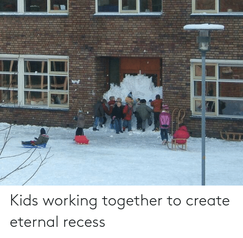 working: Kids working together to create eternal recess