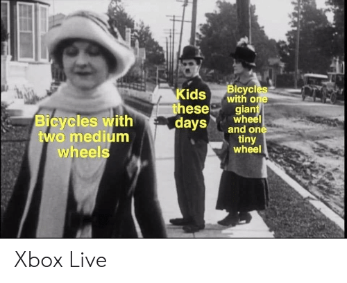 xbox live: Kidse  Bicycles  ds with one  ese  gian  Bicycles with  two medium  wheels  dayswheel  tiny  wheel Xbox Live