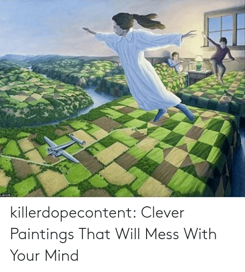 brady: killerdopecontent:    Clever Paintings That Will Mess With Your Mind