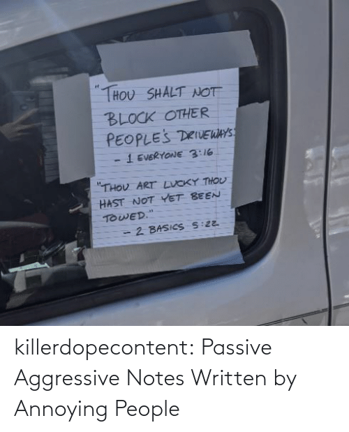 add: killerdopecontent:    Passive Aggressive Notes Written by Annoying People