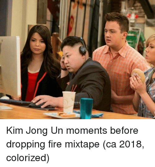 Fire, Kim Jong-Un, and Mixtape: Kim Jong Un moments before dropping fire mixtape (ca 2018, colorized)