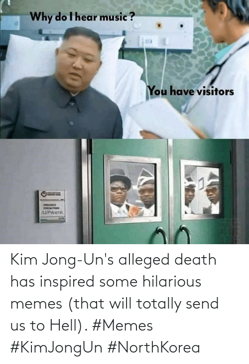 Jong: Kim Jong-Un's alleged death has inspired some hilarious memes (that will totally send us to Hell). #Memes #KimJongUn #NorthKorea