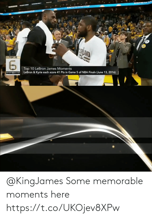 Moments: @KingJames Some memorable moments here https://t.co/UKOjev8XPw