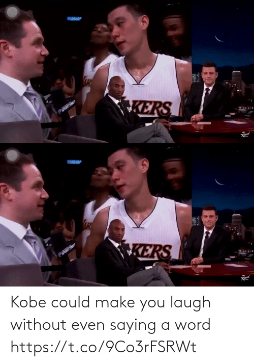 saying: Kobe could make you laugh without even saying a word https://t.co/9Co3rFSRWt