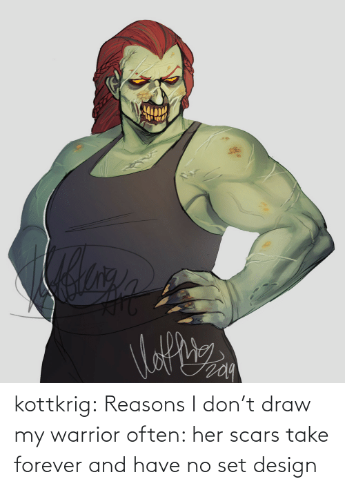 reasons: kottkrig:  Reasons I don't draw my warrior often: her scars take forever and have no set design
