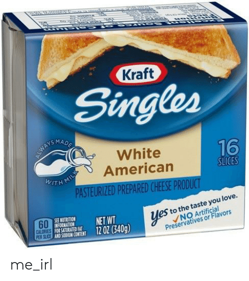 Love, Formation, and American: Kraft  Singles  AYSMA  White  American  1  TH MI  SLICES  PASTEURIZED PREPARED CHEESE PRODUC  60  PER SUICE  es to the taste you love.  NO Artificial  Preservatives or Flavors  NUTRITION  OED NET WT  0OTENT 1202  FORMATION  FOR SATURATED FAT  AND SO0UM CONTENT  manın  12 OZ (340g) me_irl