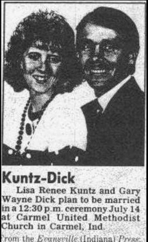 Church, Dick, and United: Kuntz-Dick  Lisa Renee Kuntz and Gary  Wayne Dick plan to be married  in a 12:30 p.m. ceremony July 14  at Carmel United Methodist  Church in Carmel, Ind.  rom the EINSrille (Indianai