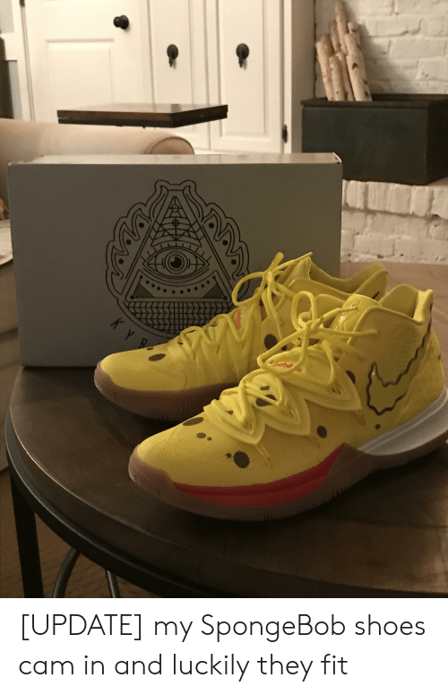 Shoes, SpongeBob, and Cam: KY [UPDATE] my SpongeBob shoes cam in and luckily they fit