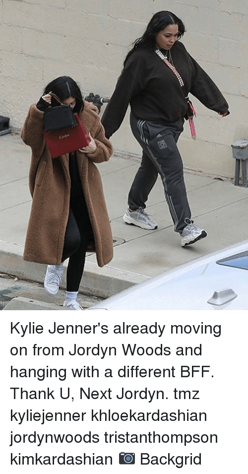 Memes, 🤖, and Tmz: Kylie Jenner's already moving on from Jordyn Woods and hanging with a different BFF. Thank U, Next Jordyn. tmz kyliejenner khloekardashian jordynwoods tristanthompson kimkardashian 📷 Backgrid